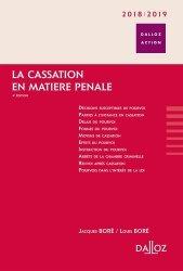 Dernières parutions dans Dalloz Action, La cassation en matière pénale. Edition 2018-2019