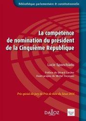 Dernières parutions dans Bibliothèque parlementaire et constitutionnelle, La compétence de nomination du président de la Cinquième République