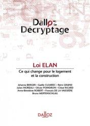 Dernières parutions dans Dalloz décryptage, La loi ELAN. Edition 2019