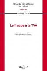 Dernières parutions dans Nouvelle Bibliothèque Thèses, La fraude à la TVA