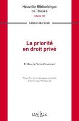 Dernières parutions dans Nouvelle Bibliothèque Thèses, La priorité en droit privé