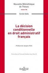 Dernières parutions dans Nouvelle Bibliothèque Thèses, La décision conditionnelle en droit administratif français
