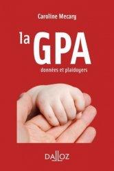 Dernières parutions sur Droit privé, La GPA. Données et plaidoyers