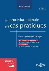 Dernières parutions sur Autres ouvrages de droit pénal, La procédure pénale en cas pratiques. 2e édition
