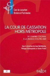 Dernières parutions dans Thèmes et commentaires, La place et le rôle de la Cour de cassation hors métropole
