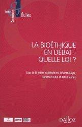 Dernières parutions dans Thèmes et commentaires, La bioéthique en débat : quelle loi ?