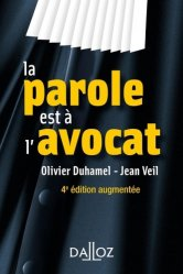 Dernières parutions sur Avocats, La parole est à l'avocat. 4e édition revue et augmentée