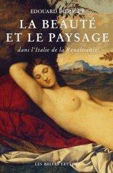 Dernières parutions dans L'âne d'or, La beauté et le paysage dans l'Italie de la Renaissance