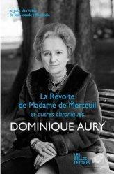 Dernières parutions dans Le goût des idées, La revanche de Madame de Merteuil et autres chroniques