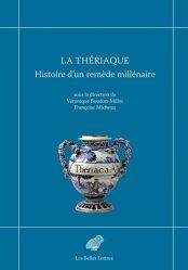Dernières parutions sur Histoire de la médecine et des maladies, La Thériaque
