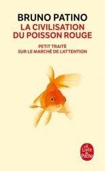 Dernières parutions dans Le Livre de Poche, La civilisation du poisson rouge