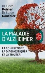 Souvent acheté avec Maladie d'alzheimer et communication, le La Maladie d'Alzheimer, le guide
