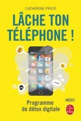 Dernières parutions sur Téléphones, tablettes - Mobilité, Lâche ton téléphone !