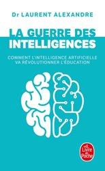 Dernières parutions dans Documents, La guerre des intelligences