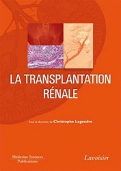 Nouvelle édition La Transplantation rénale