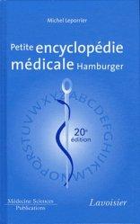 Souvent acheté avec Les lipides, le La petite encyclopédie médicale Hamburger