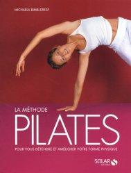 Dernières parutions sur Pilates, La méthode Pilates