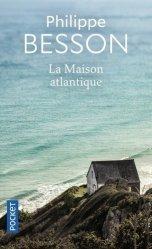 Dernières parutions dans Docs/récits/essais, La Maison Atlantique