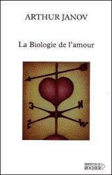 Dernières parutions dans Équilibre, La biologie de l'amour