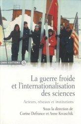 Dernières parutions dans Alpha, La guerre froide et l'internationalisation des sciences