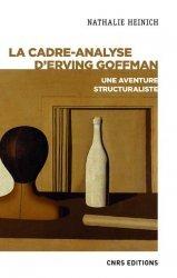 Dernières parutions sur Psychologie sociale, La cadre-analyse d'Erving Goffman