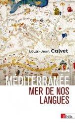 Dernières parutions sur Linguistique, La Méditerranée, mer de nos langues