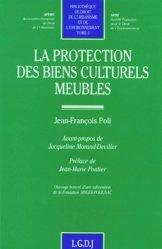 Dernières parutions dans Bibliothèque de droit de l'urbanisme et de l'environnement, La protection des biens culturels meubles