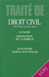 Dernières parutions dans Traité de droit civil, LA FAMILLE. Dissolution de la famille