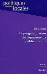 Dernières parutions dans politiques locales, La programmation des équipements publics locaux
