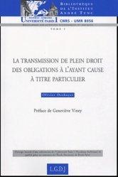 Dernières parutions dans Bibliothèque Institut Tunc, La transmission de plein droit des obligations à l'ayant cause à titre particulier