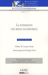 Dernières parutions dans Bibliothèque Institut Tunc, La possession des biens incorporels