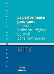 Dernières parutions dans Droit des affaires, La performance juridique : pour une vision stratégique du droit dans l'entreprise