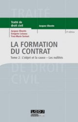 Dernières parutions dans Traité de droit civil, La formation du contrat. Tome 2 : L'objet et la cause ; les nullités, 4e édition