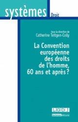 Dernières parutions dans Systèmes. Droit, La Convention européenne des droits de l'homme, 60 ans et après ?