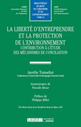 Dernières parutions dans Bibliothèque de droit de l'urbanisme et de l'environnement, La liberté d'entreprendre et la protection de l'environnement. Contribution à l'étude des mécanismes de conciliation