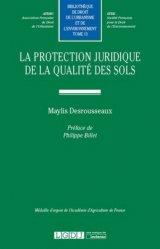 Dernières parutions dans Bibliothèque de droit de l'urbanisme et de l'environnement, La protection juridique de la qualité des sols