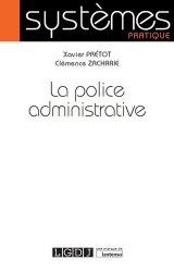 Dernières parutions dans Systèmes, La police administrative