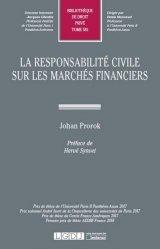 Dernières parutions dans Bibliothèque de Droit privé, La responsabilité civile sur les marchés financiers