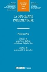 Dernières parutions sur Droit constitutionnel, La diplomatie parlementaire