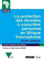 Dernières parutions sur Droit international privé, La protection des données a caractère personnel en Afrique francophone