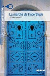 Dernières parutions dans Mondes en VF, La Marche de l'Incertitude - Livre + mp3