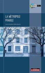 Dernières parutions dans POPSU, La métropole fragile