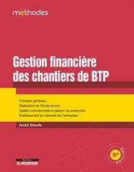 Dernières parutions dans Méthodes, La gestion financière des chantiers de BTP
