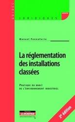 Dernières parutions dans Guides juridiques, La règlementation des installations classées. Pratique du droit de l'environnement industriel, 2e édition