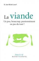 Dernières parutions dans Dans le vif, La viande. Un peu, beaucoup, passionnément ou pas du tout
