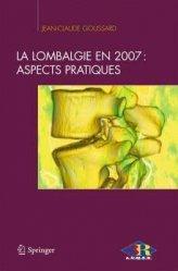 Souvent acheté avec Appareil ostéomusculaire, le La lombalgie en 2007 : aspects pratiques