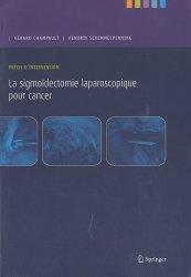 Dernières parutions sur Chirurgie oncologique, La sigmoïdectomie laparoscopique pour cancer