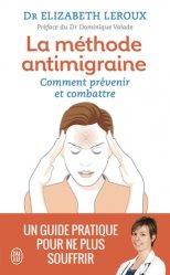 Dernières parutions dans Bien-être, La méthode anti-migraine