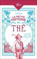 Dernières parutions sur Epices et aromates, La petite histoire du thé