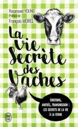 Dernières parutions sur Elevage bovin, La vie secrète des vaches